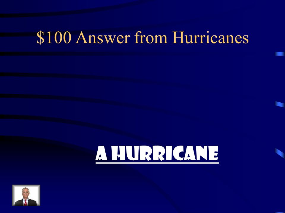 $100 Answer from Hurricanes