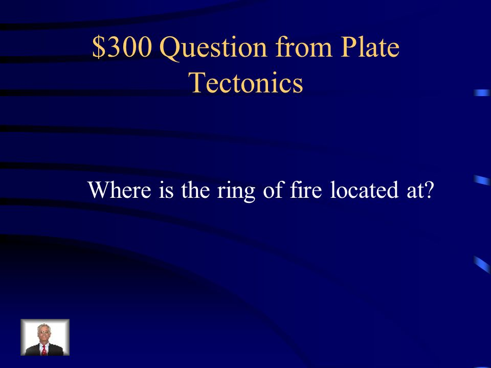 $300 Question from Plate Tectonics