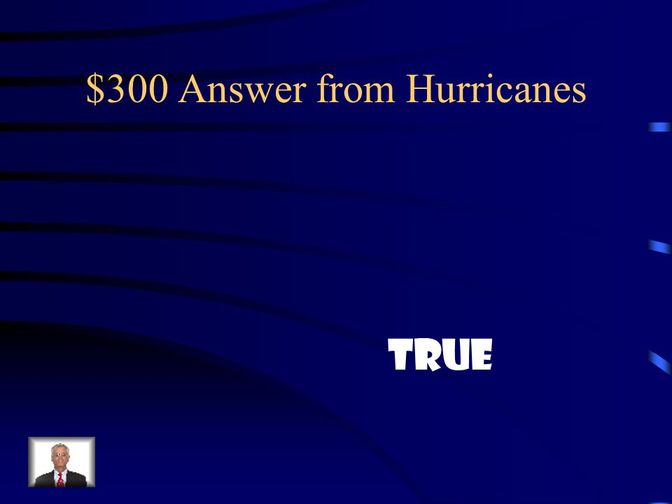 $300 Answer from Hurricanes