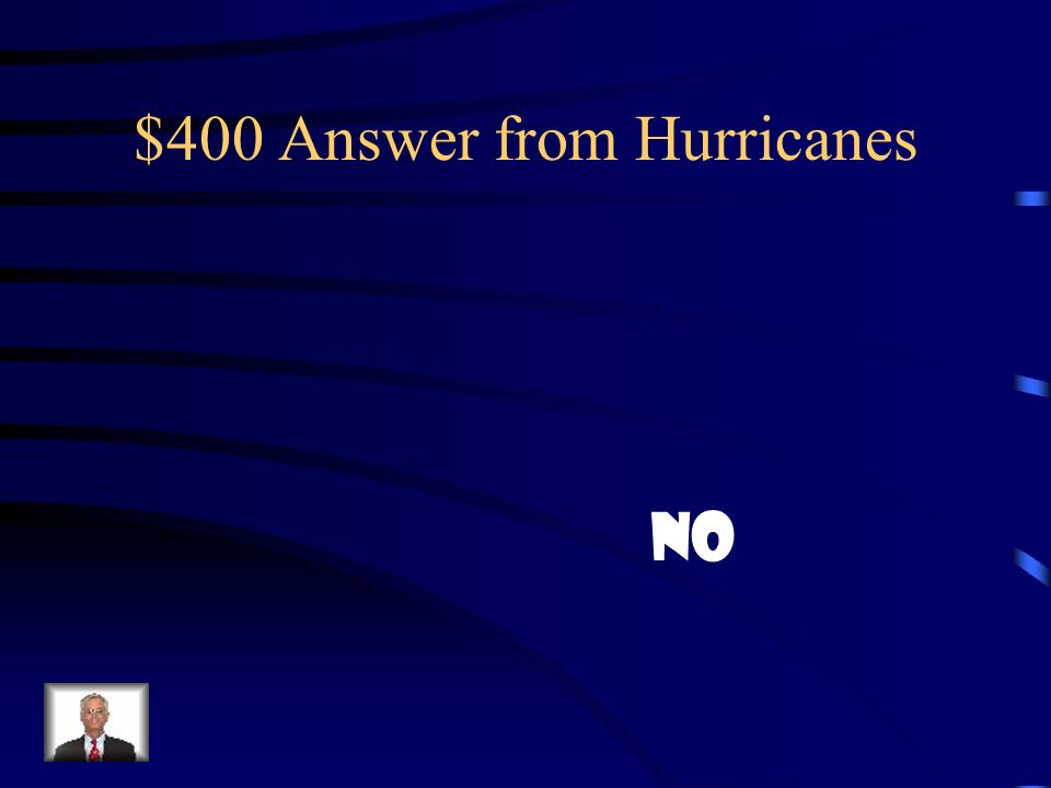 $400 Answer from Hurricanes