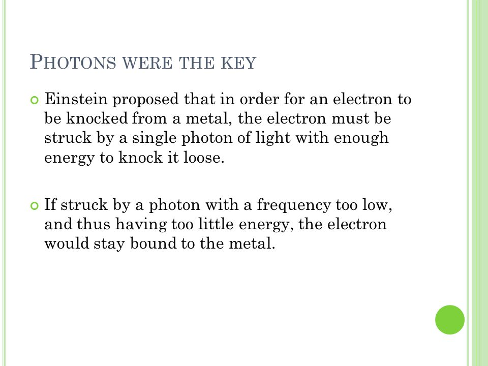 Photons were the key