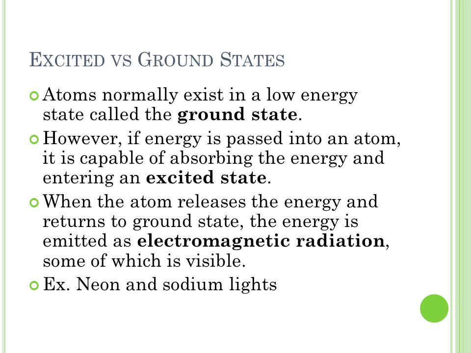 Excited vs Ground States
