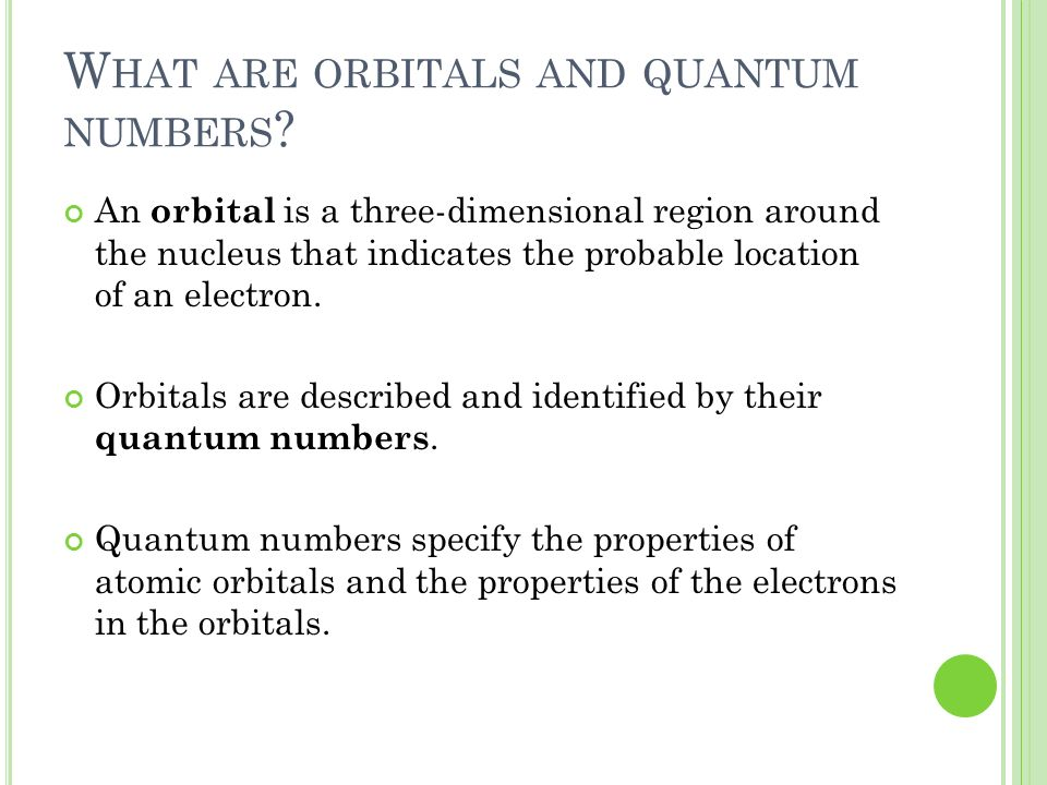 What are orbitals and quantum numbers