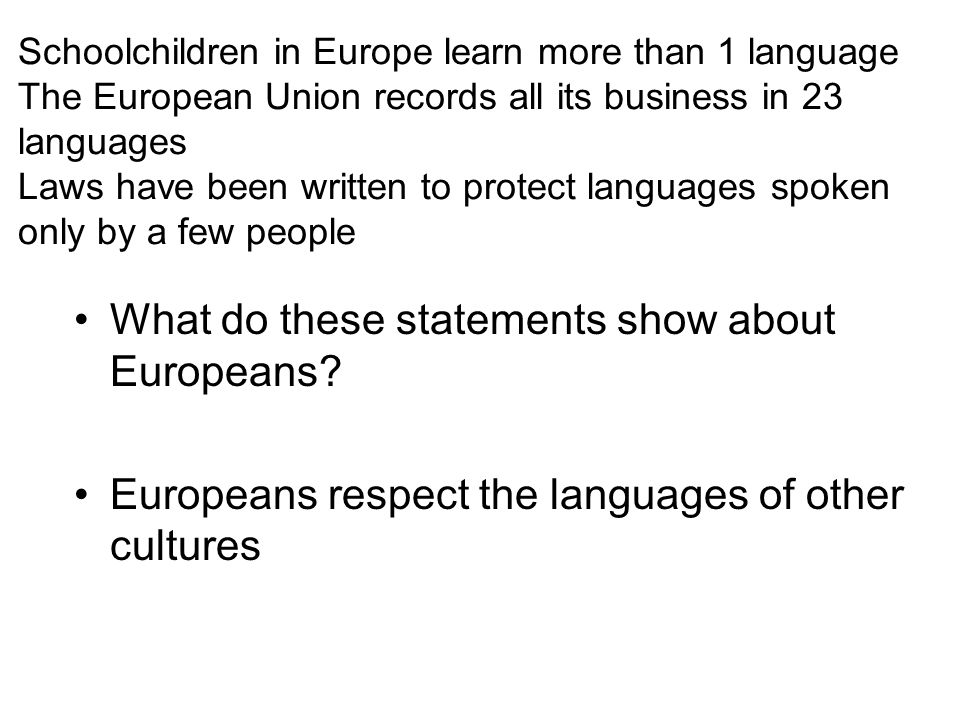 What do these statements show about Europeans