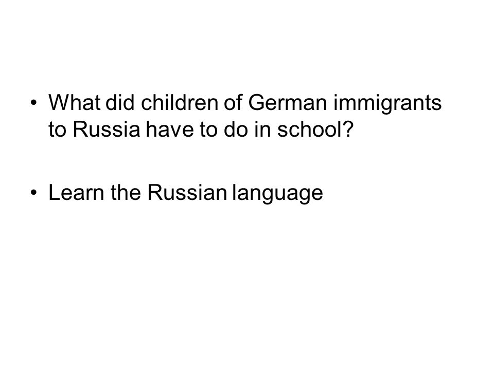 What did children of German immigrants to Russia have to do in school