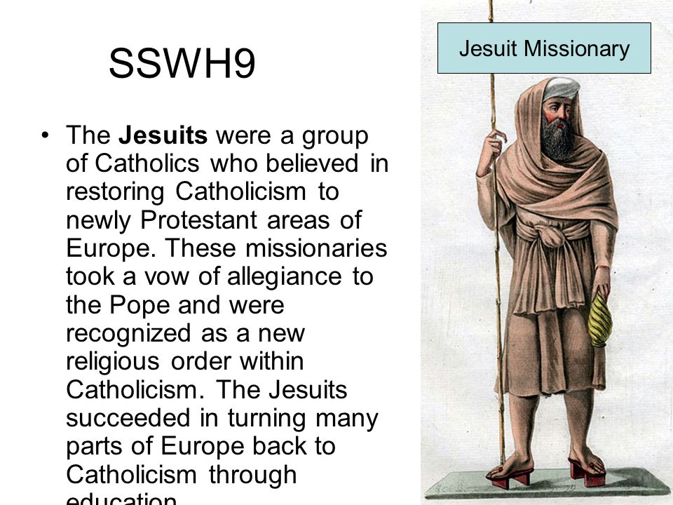 SSWH9 Jesuit Missionary.