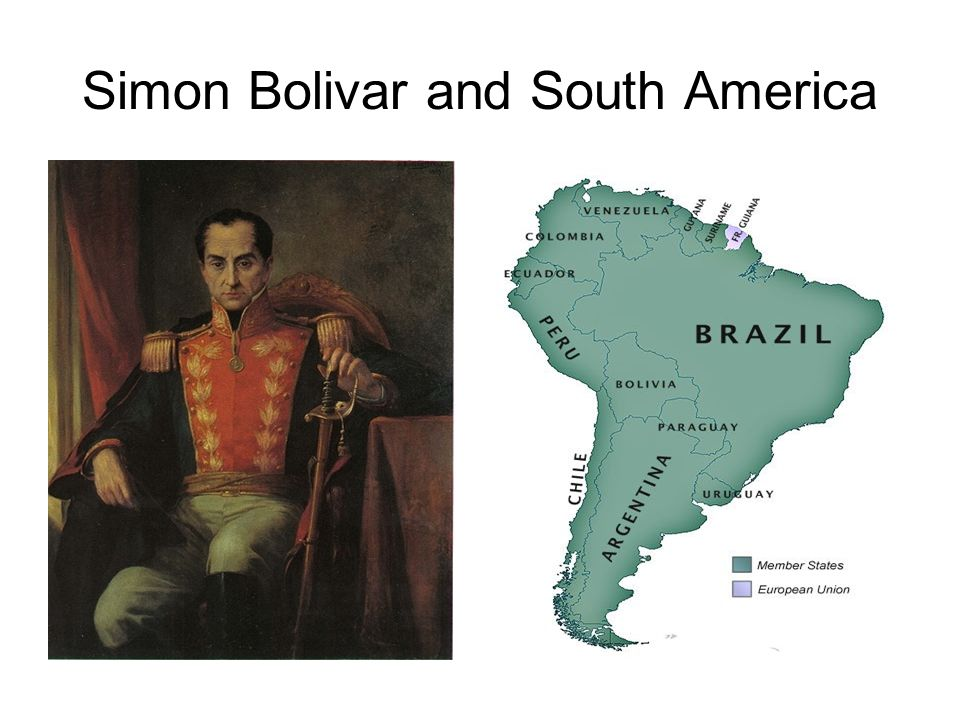Simon Bolivar and South America