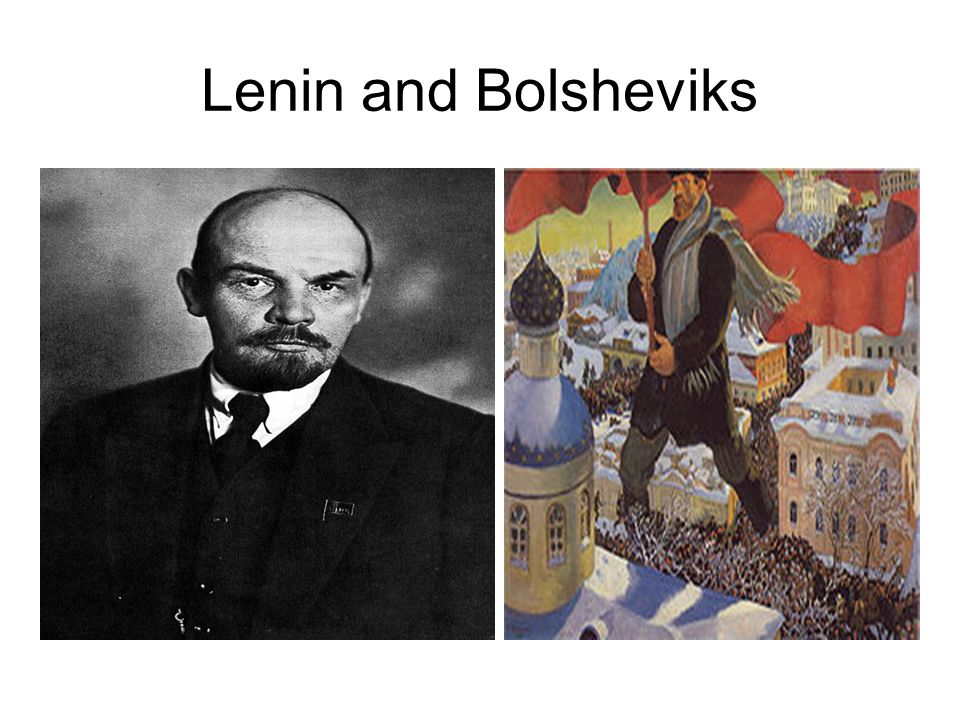 Lenin and Bolsheviks