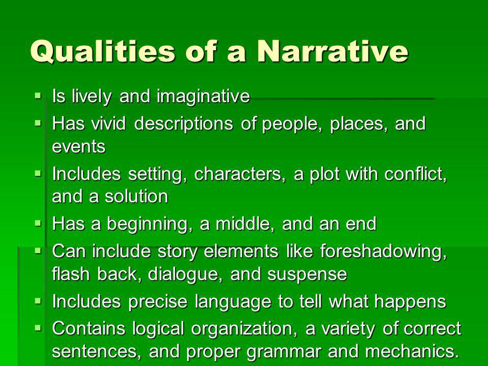 Qualities of a Narrative