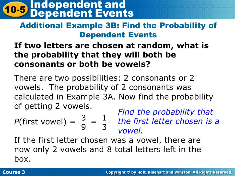 Additional Example 3B: Find the Probability of Dependent Events