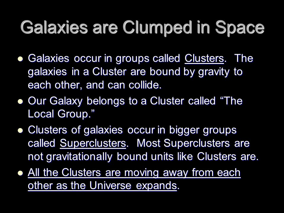 Galaxies are Clumped in Space