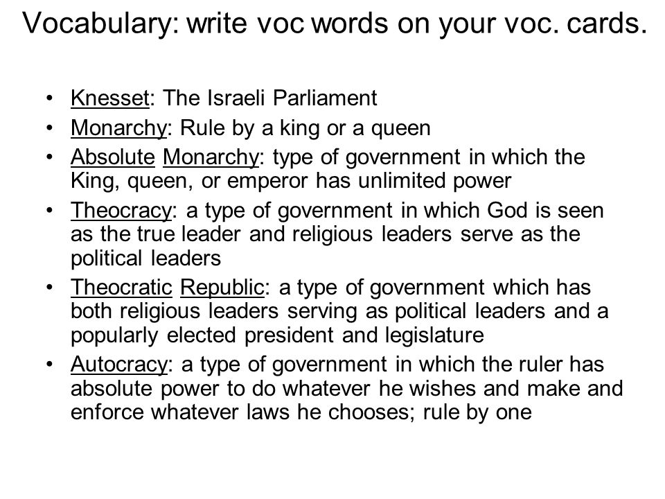 Vocabulary: write voc words on your voc. cards.