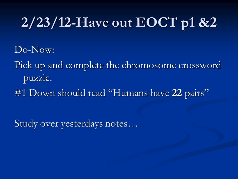 2/23/12-Have out EOCT p1 &2