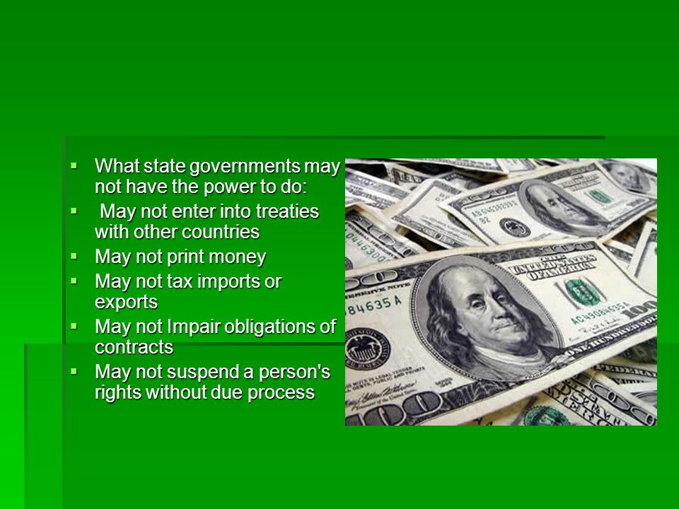 What state governments may not have the power to do: