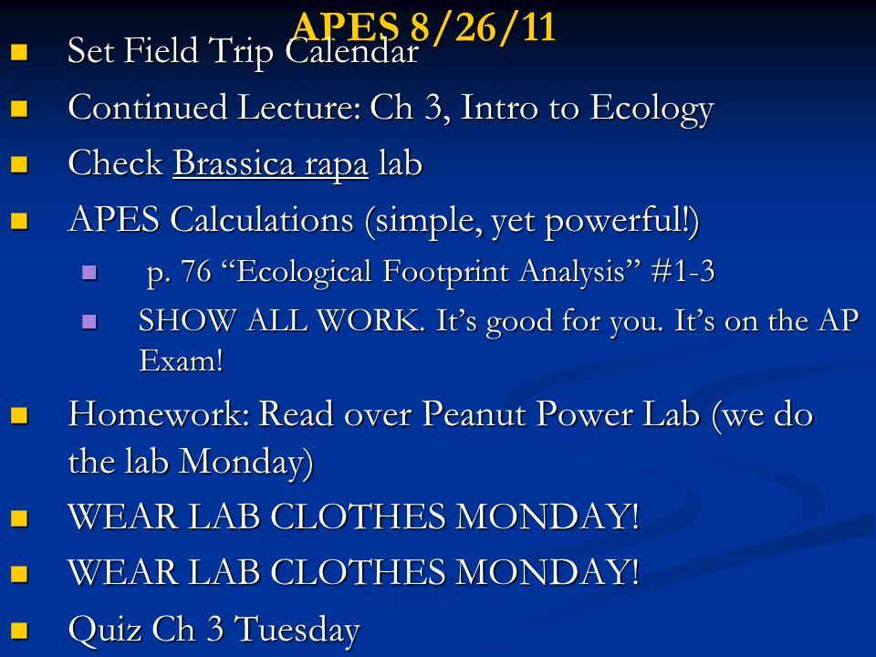 APES 8/26/11 Set Field Trip Calendar