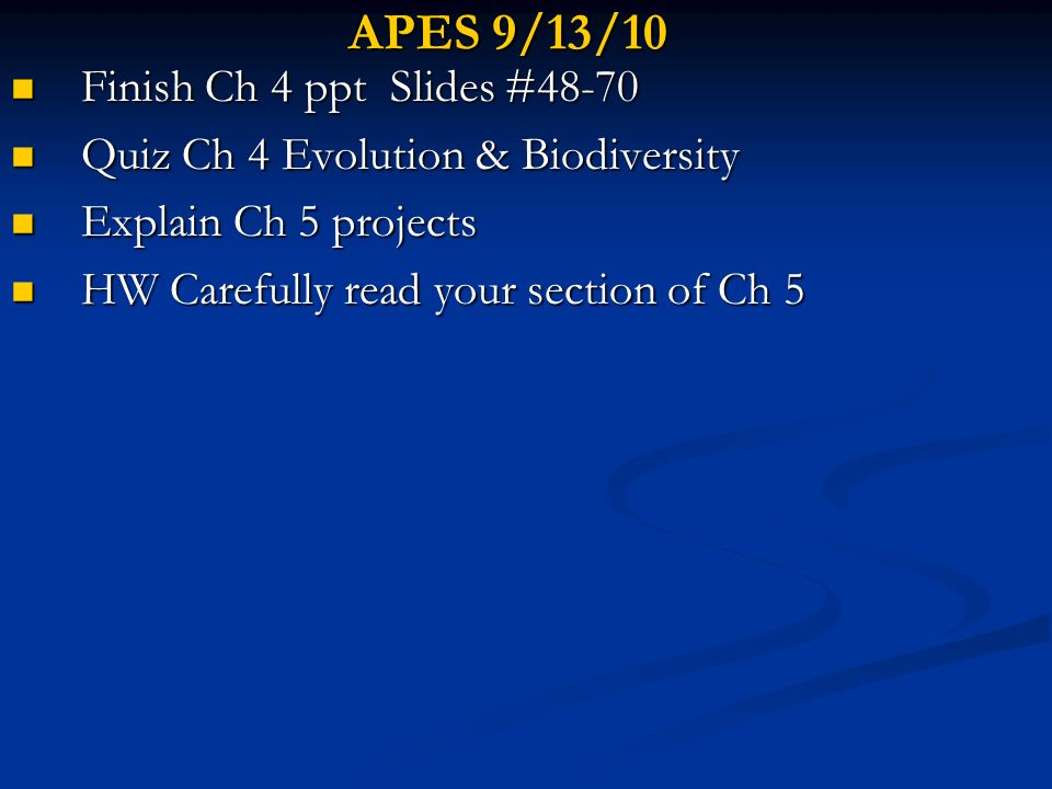 APES 9/13/10 Finish Ch 4 ppt Slides #48-70