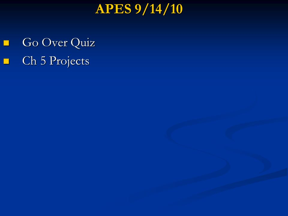 Go Over Quiz Ch 5 Projects