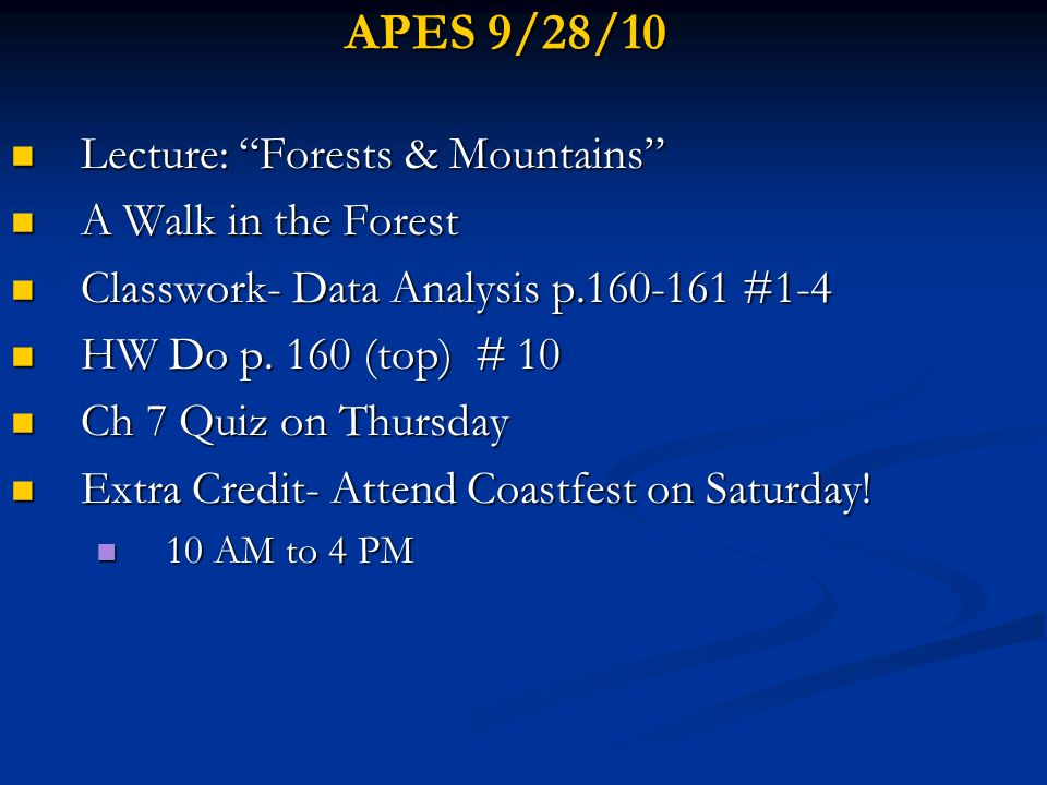 APES 9/28/10 Lecture: Forests & Mountains A Walk in the Forest