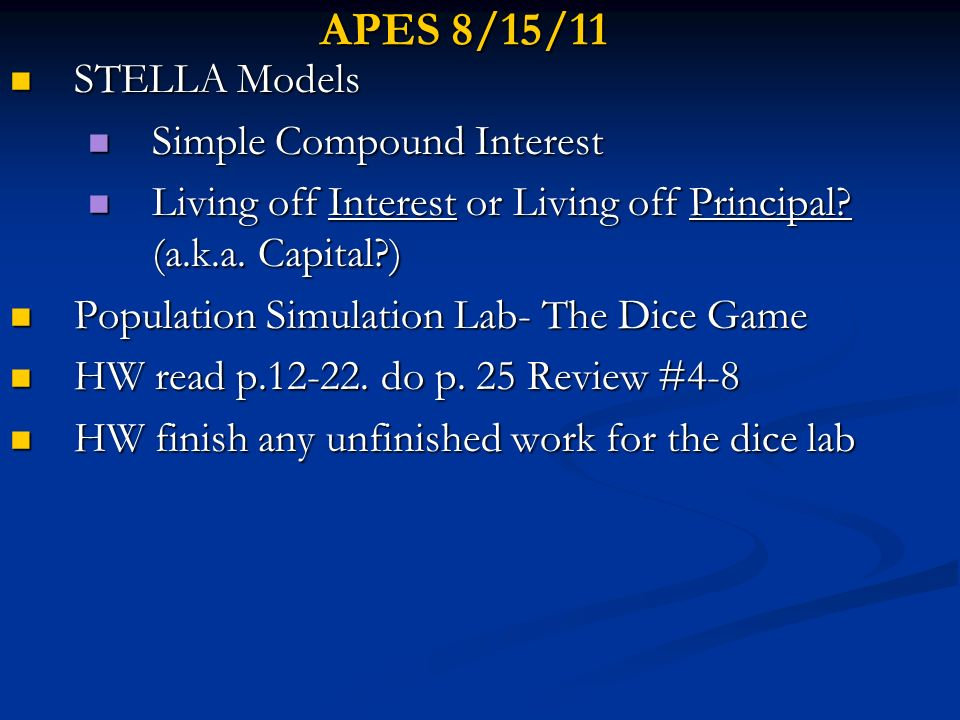 APES 8/15/11 STELLA Models Simple Compound Interest