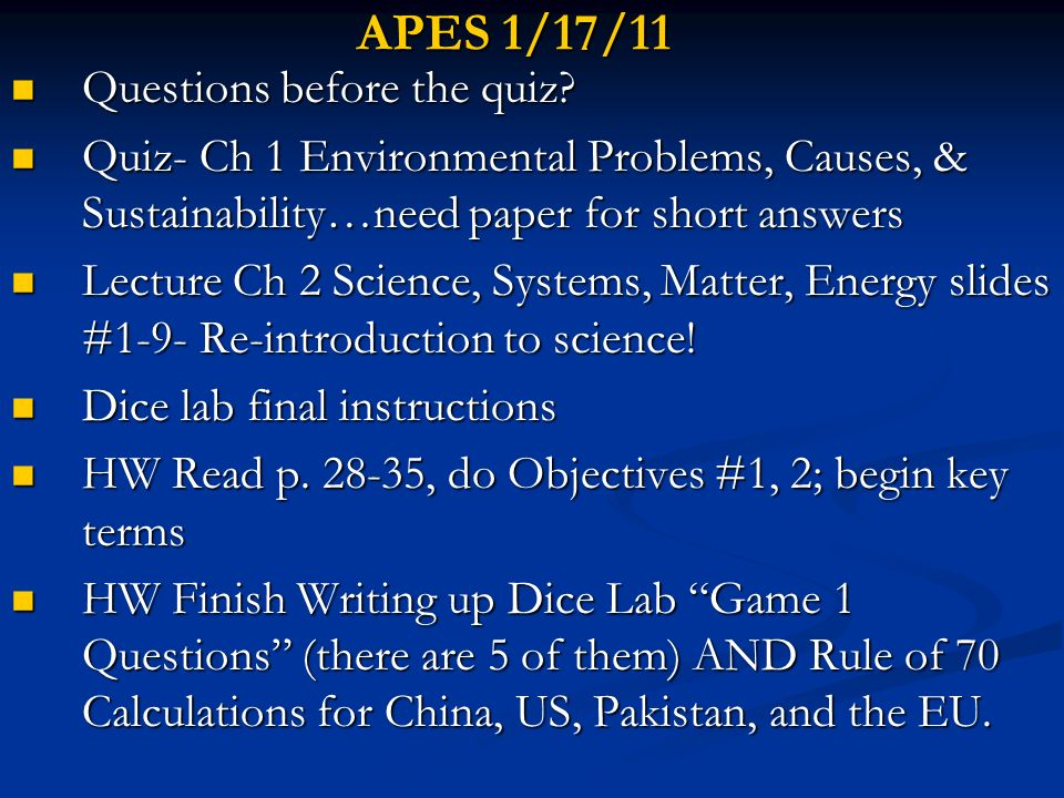 APES 1/17/11 Questions before the quiz
