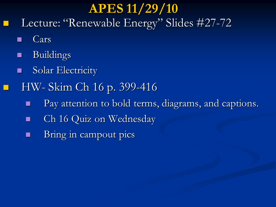 APES 11/29/10 Lecture: Renewable Energy Slides #27-72