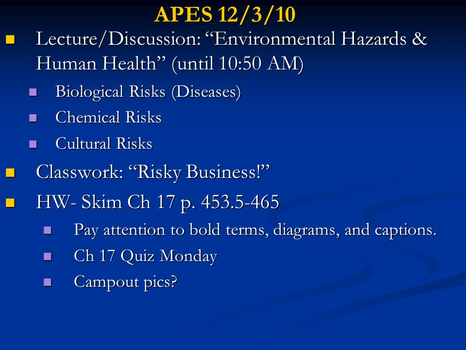 APES 12/3/10 Lecture/Discussion: Environmental Hazards & Human Health (until 10:50 AM) Biological Risks (Diseases)