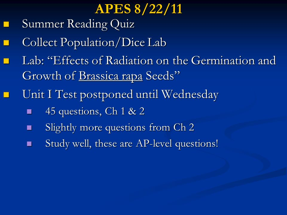 APES 8/22/11 Summer Reading Quiz Collect Population/Dice Lab