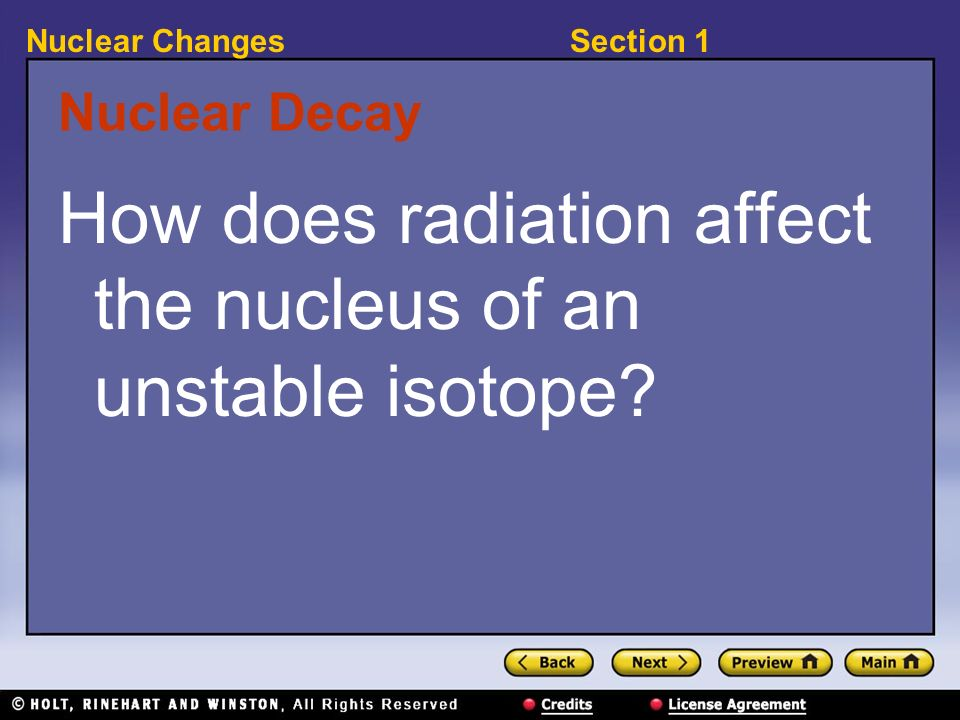 How does radiation affect the nucleus of an unstable isotope