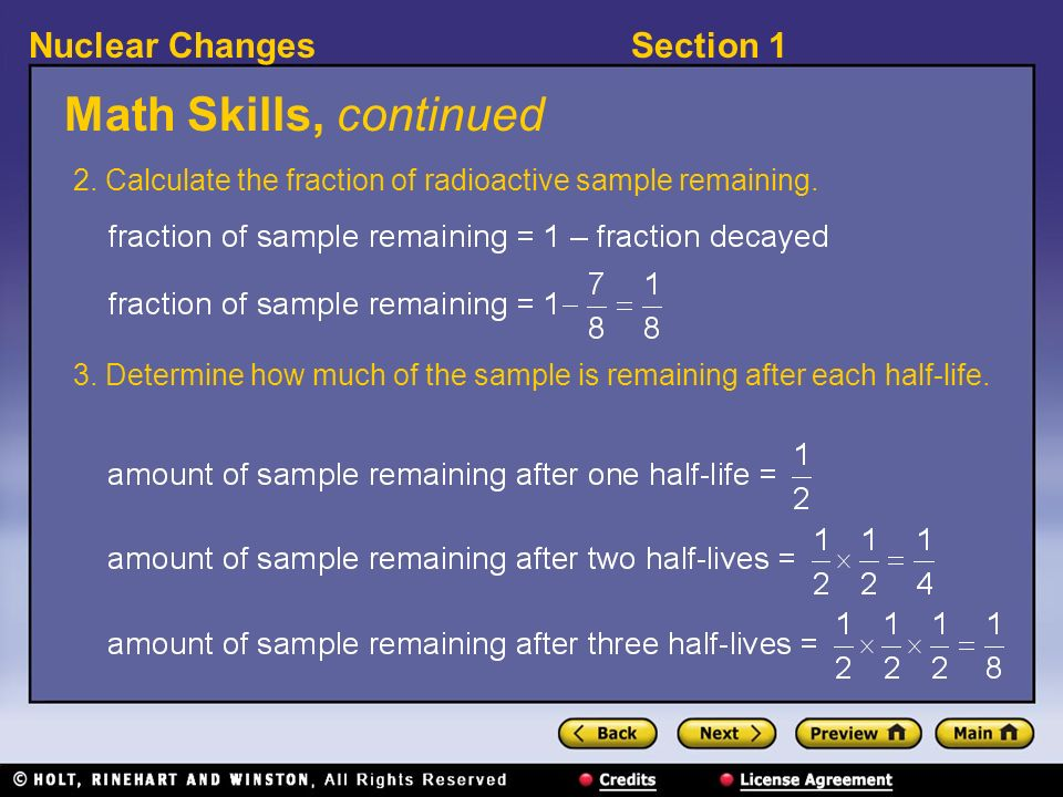 Math Skills, continued2. Calculate the fraction of radioactive sample remaining.