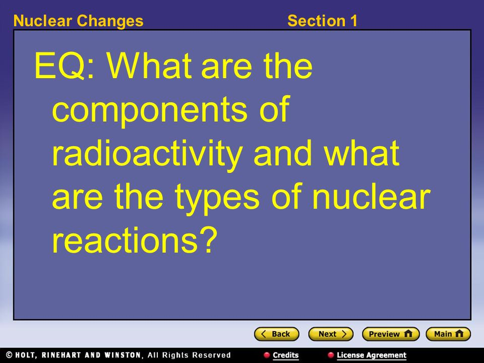 EQ: What are the components of radioactivity and what are the types of nuclear reactions