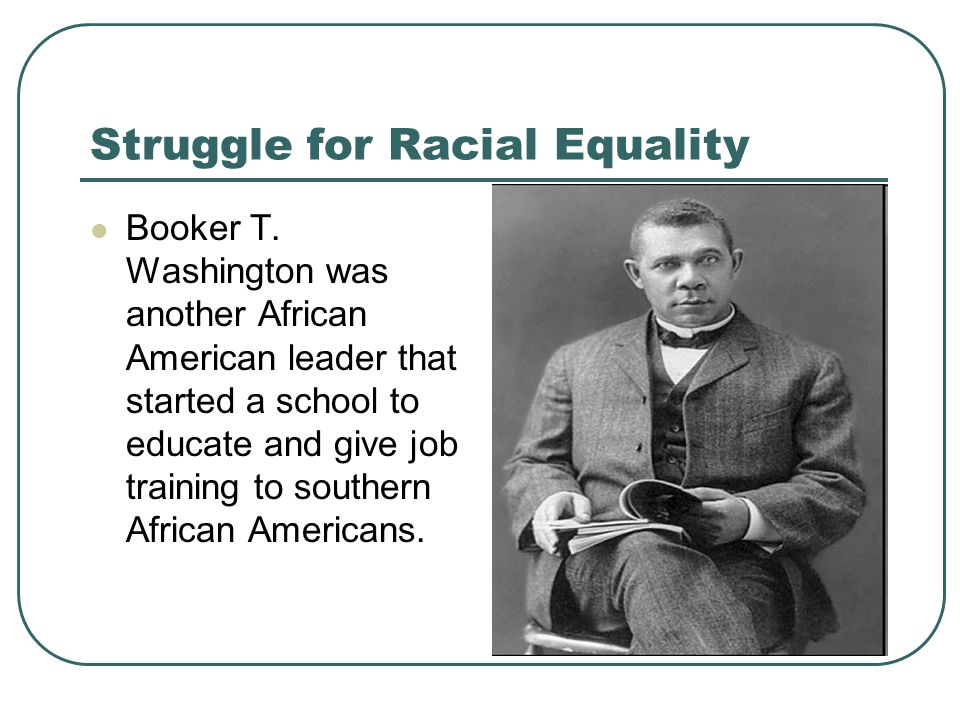the struggle for racial equality in america There has been a substantial rise in the share of americans — across racial and ethnic groups — who say the country needs to continue making changes to give blacks equal rights with whites.