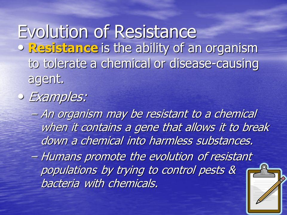 Evolution of Resistance