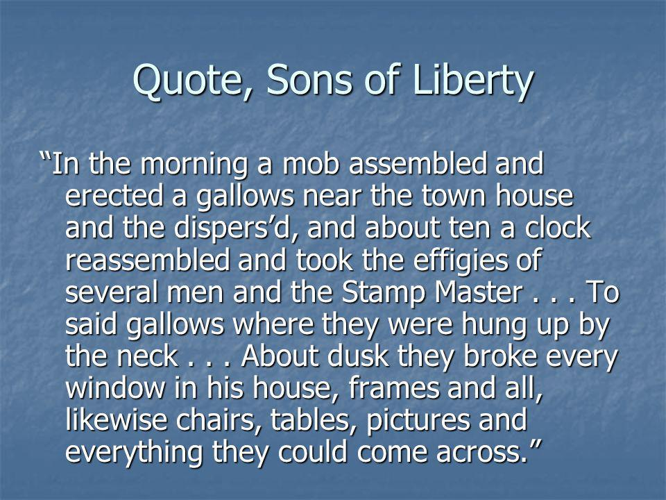 Quote, Sons of Liberty
