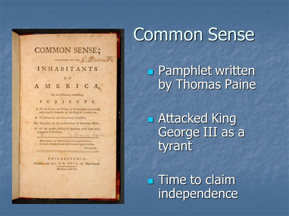 Common Sense Pamphlet written by Thomas Paine