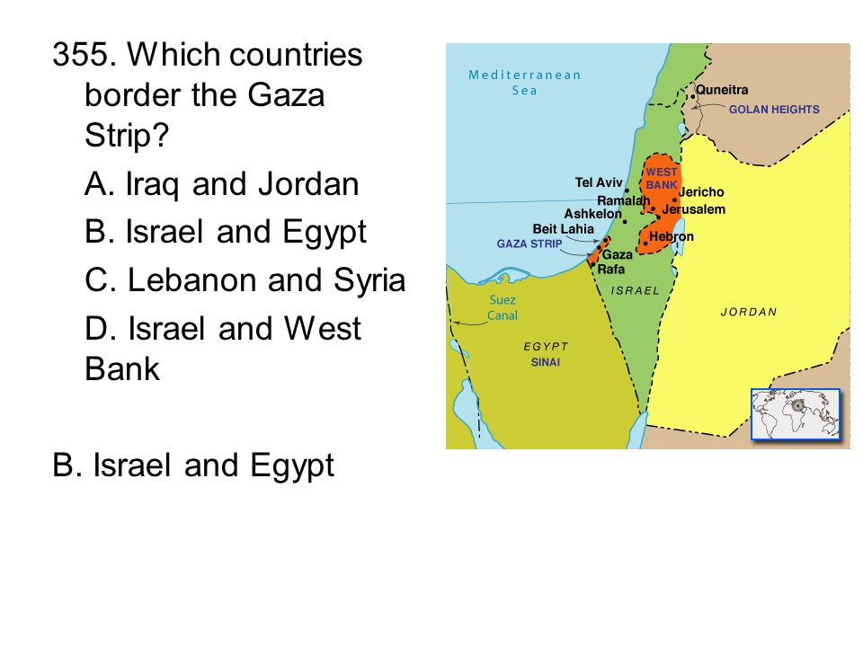 355. Which countries border the Gaza Strip