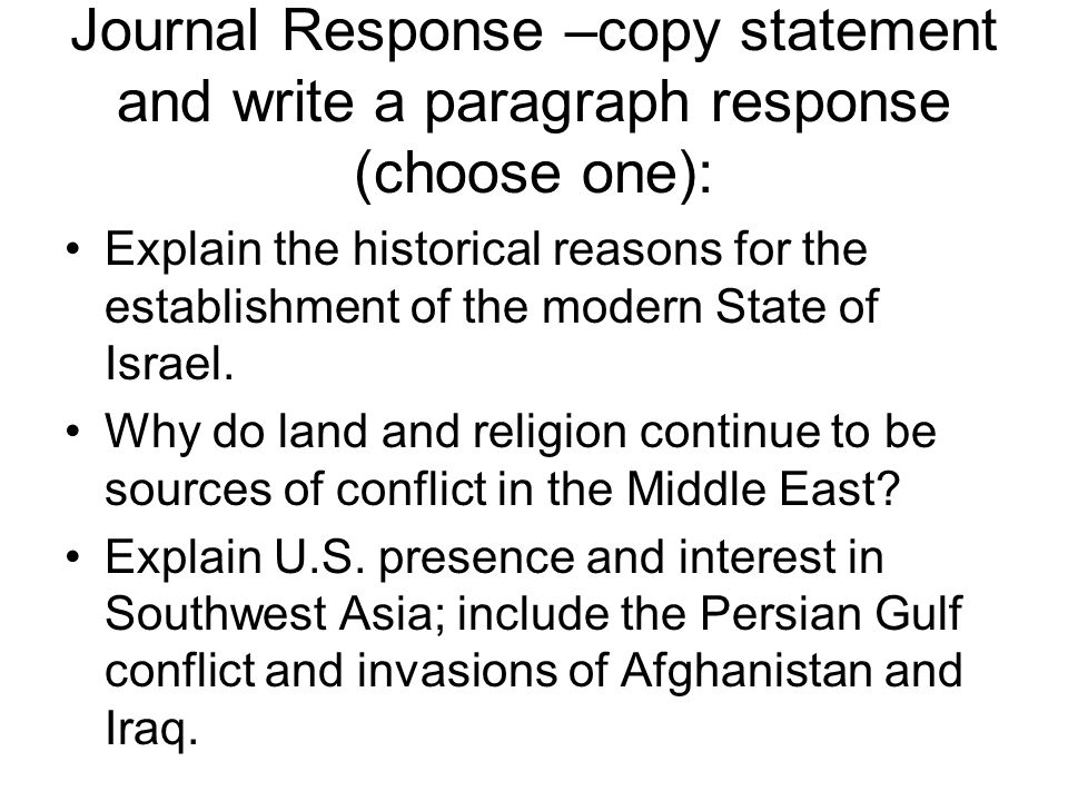Journal Response –copy statement and write a paragraph response (choose one):