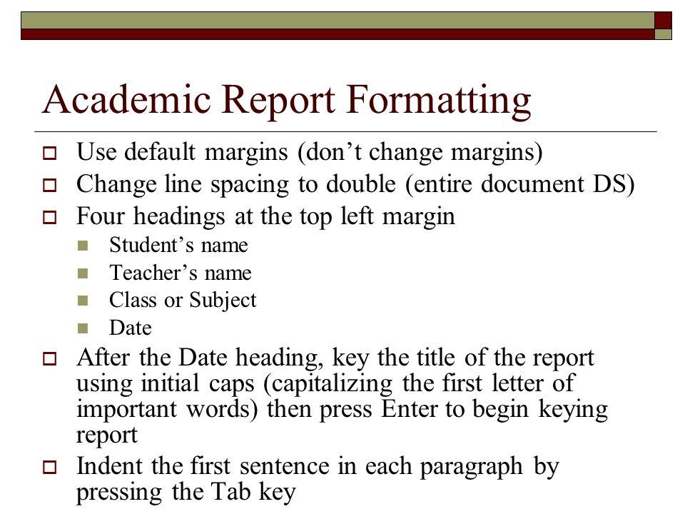 Academic Report Formatting
