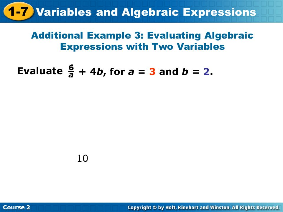 Additional Example 3: Evaluating Algebraic Expressions with Two Variables