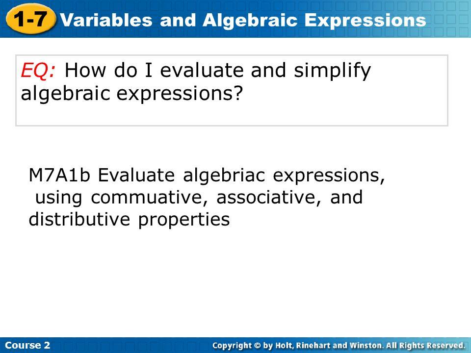 EQ: How do I evaluate and simplify algebraic expressions