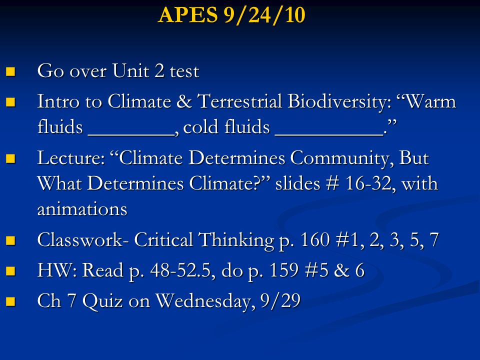 APES 9/24/10 Go over Unit 2 test