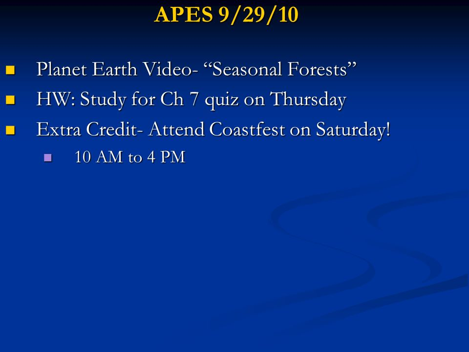 APES 9/29/10 Planet Earth Video- Seasonal Forests