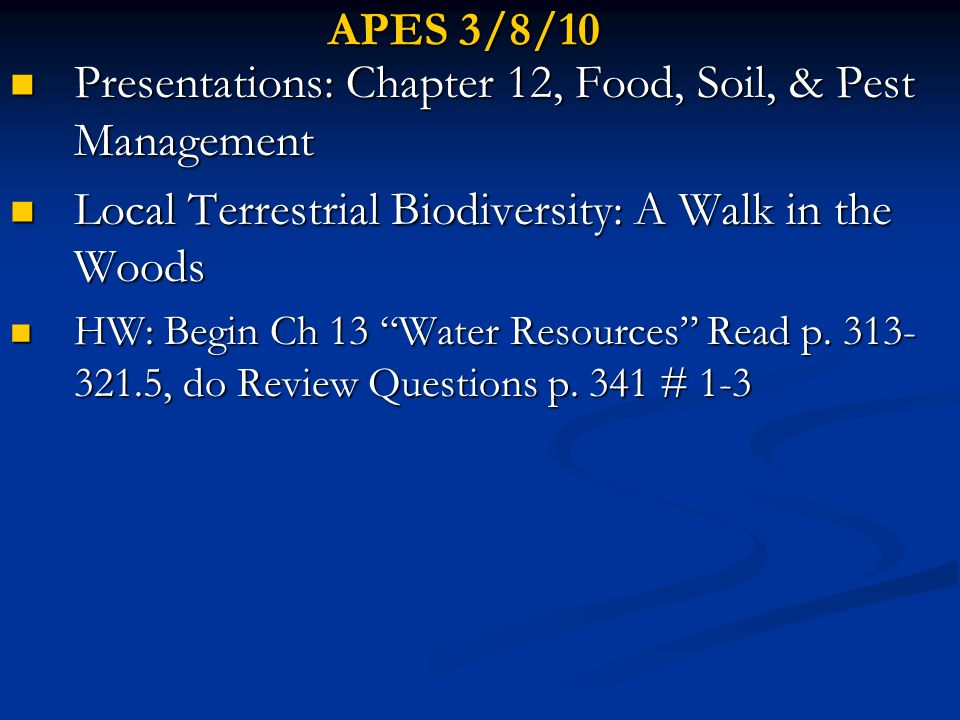 Presentations: Chapter 12, Food, Soil, & Pest Management