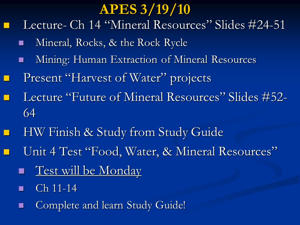 APES 3/19/10 Lecture- Ch 14 Mineral Resources Slides #24-51
