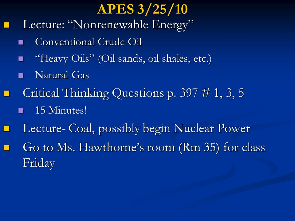 APES 3/25/10 Lecture: Nonrenewable Energy