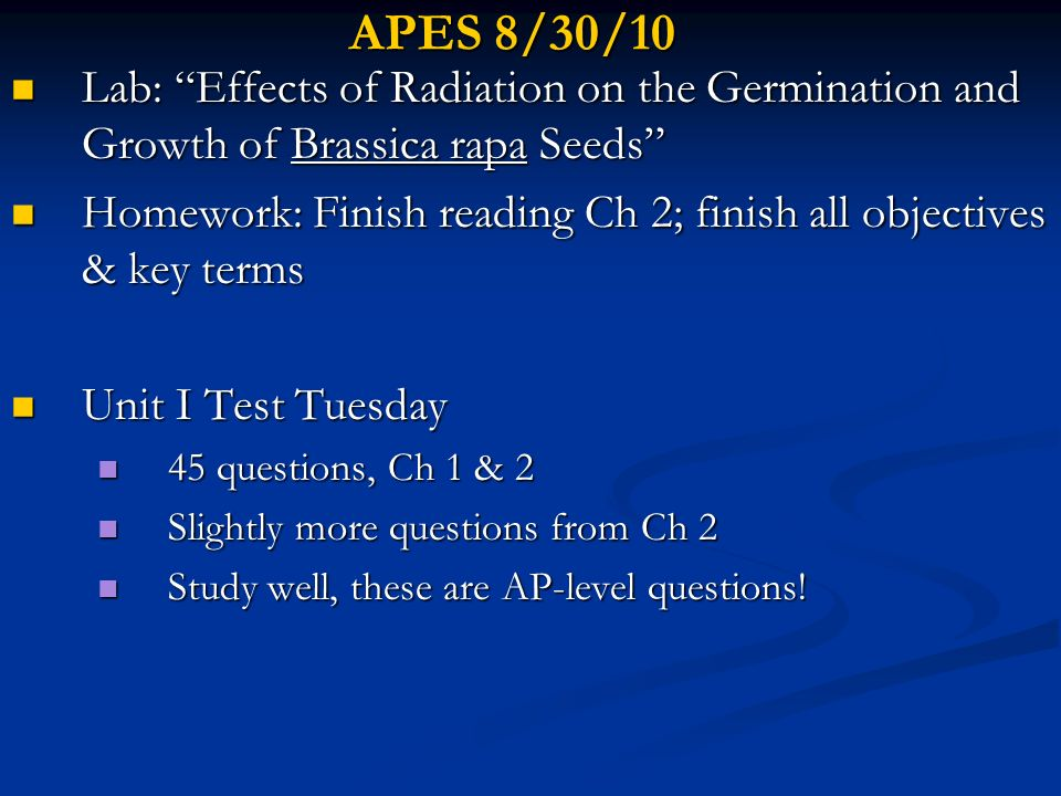 APES 8/30/10 Lab: Effects of Radiation on the Germination and Growth of Brassica rapa Seeds