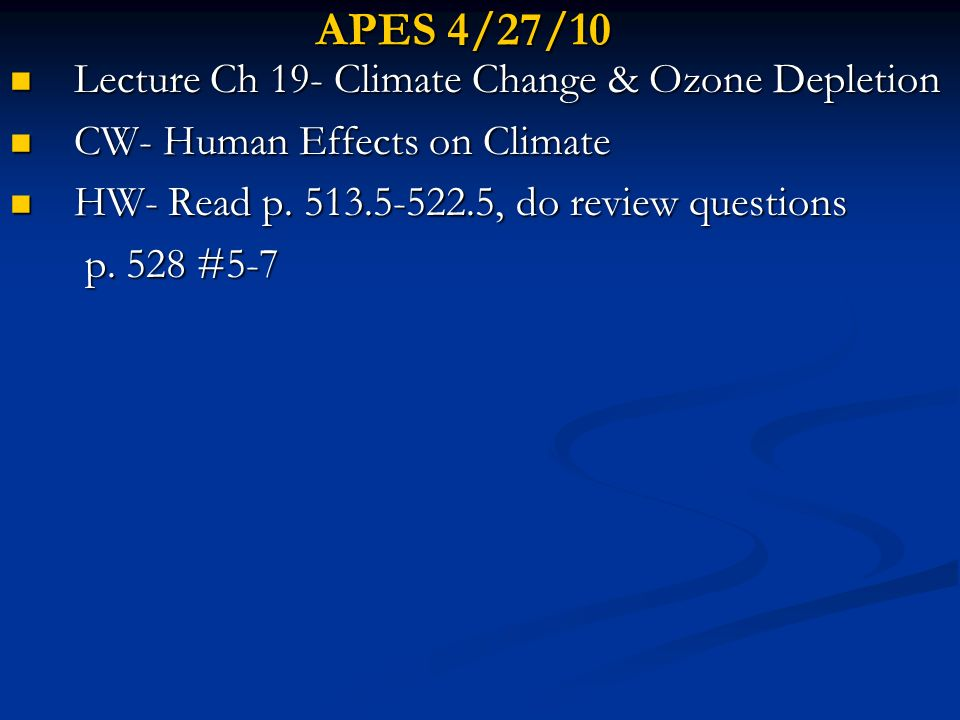 APES 4/27/10 Lecture Ch 19- Climate Change & Ozone Depletion