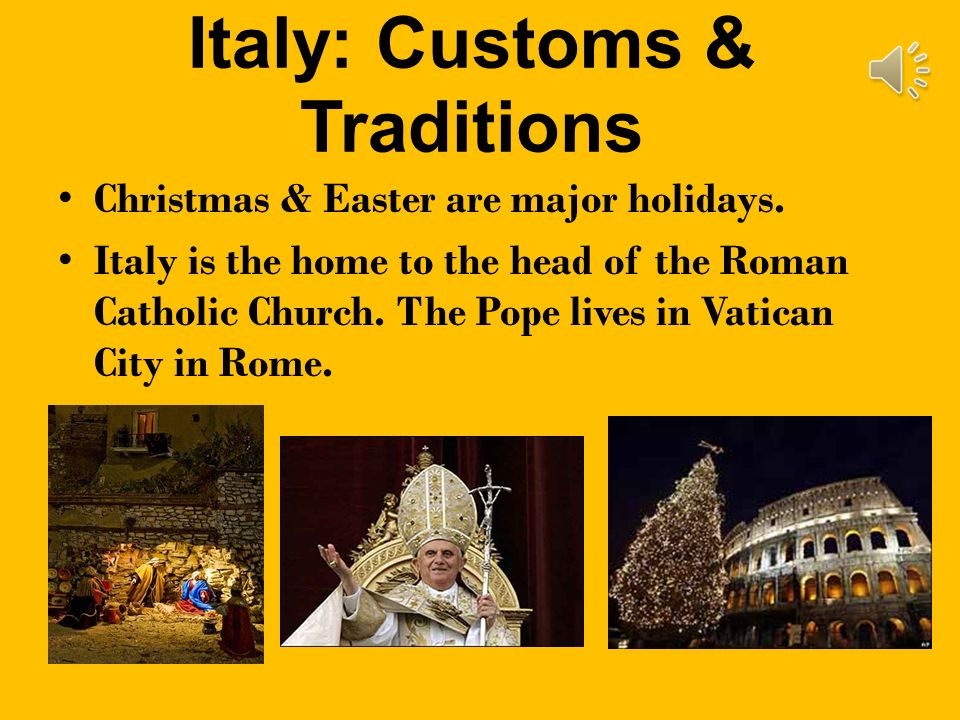 Italy: Customs & Traditions