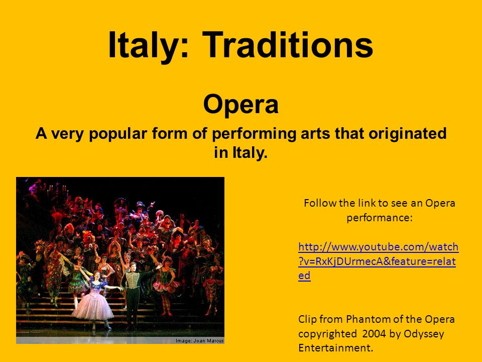 A very popular form of performing arts that originated in Italy.