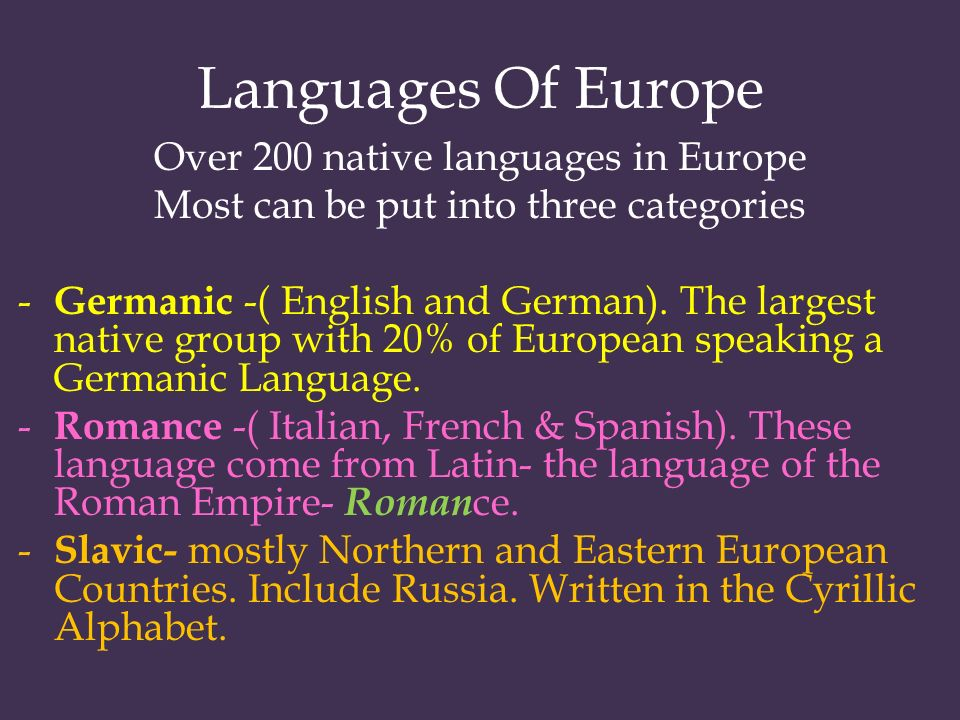 Languages Of Europe Over 200 native languages in Europe