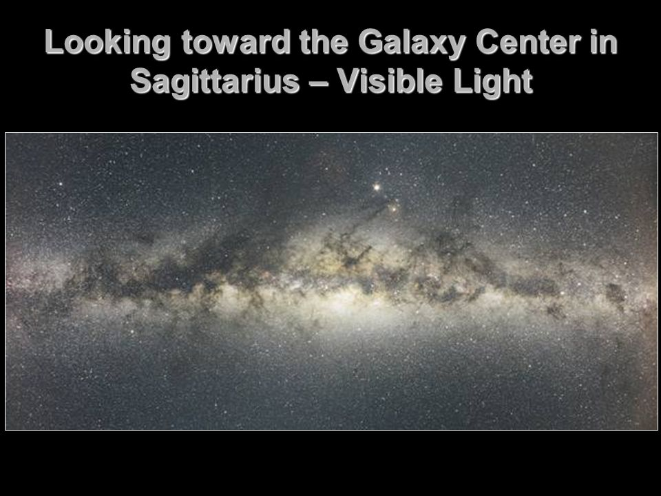 Looking toward the Galaxy Center in Sagittarius – Visible Light
